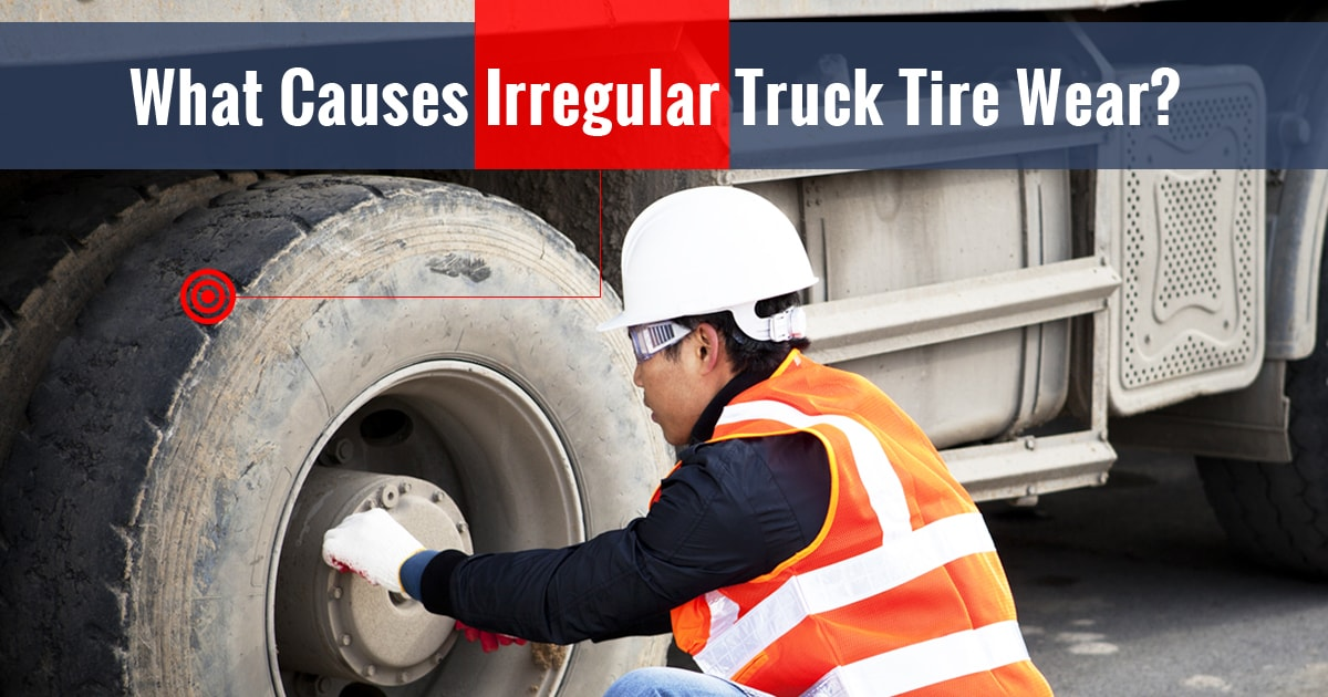 what-causes-irregular-truck-tire-wear
